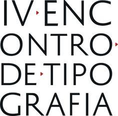 IV Encontro de Tipografia