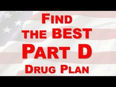 How to find the best Part D Drug Plan - YouTube