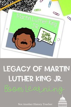 This is a 20 slide interactive boom lesson on Martin Luther King Jr's legacy. Read about how he changed America and left a lasting legacy on the world! There are short answer, matching, and multiple-choice questions. Your students will love it! Perfect for distance learning and MLK Jr. Day.
