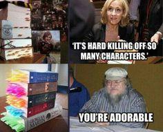 J.K. Rowling and George R. R. Martin