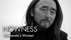"Yohji Yamamoto in ""A Kind of Woman"" by Matthew Donaldson"