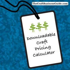 Get a free downloadable craft pricing calculator here - http://www.craftprofessional.com/craft-pricing-formula.html