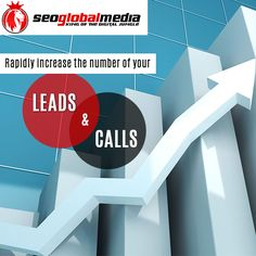 #Seoglobalmedia - we rapidly increase the number of your leads and calls!http://goo.gl/G2cKCm