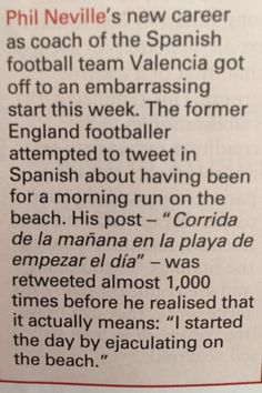 Phil Neville attempts to tweet in Spanish. Makes an unfortunate translation error.