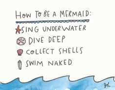 How to Be a Mermaid ~ Print by ConfettiMonster I can check ✅ all of them off the list, so I must be a Mermaid!