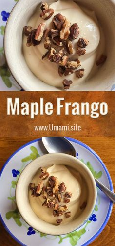 Maple Frango is a frozen, creamy dessert, where the tanginess of greek yogurt contrasts with the sweetness of real maple syrup, and toasted pecans round out the texture and flavors.