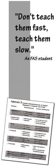 Understanding the Needs of an FASD Student