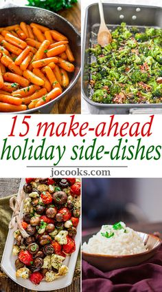 15 Make-Ahead Holiday Side Dishes - preparing side dishes shouldn't be stressful around the holidays!
