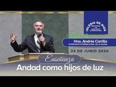 Enseñanza: Andad como hijos de luz, Hno. Andrés Carrillo, 23 junio 2020, IDMJI - YouTube