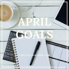 APRIL Goal List, Self Discovery, Goals, List Of Goals