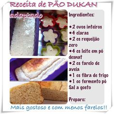 Diário sobre a dieta e receitas Dukan - @reedukan - Do Instagram ao Blog: Pão Dukan com Menos Farelos reedukan
