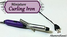 Miniature Curling Iron/Wand - Polymer Clay Tutorial - Published on Apr 9, 2015 Hi guys! Today we're making a miniature curling iron to go along with the flat iron we made last week ^^ I made the wand part from some thin pieces of metal pended with pliers, but you can make a simple wand by rolling a snake of clay and baking it before adding it to the handle :)
