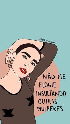 New Wallpaper Frases Feministas Ideas Feminist Quotes, Feminist Art, We Can Do It, Love You, Background Cool, Power Wallpaper, Motivational Phrases, Lettering Tutorial, Power Girl