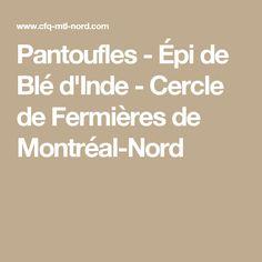 Pantoufles - Épi de Blé d'Inde - Cercle de Fermières de Montréal-Nord