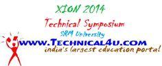 XION 2014 Symposium, SRM University Vadapalani Campus, Chennai, Tamil Nadu, March 19, 2014