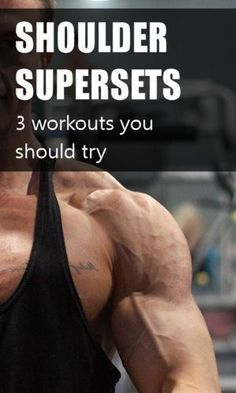 Shoulder supersets can increase your workout intensity, kickstart new growth, and reduce the length of your workouts. Here's three shoulder workouts you should try. #exercise #bodybuilding