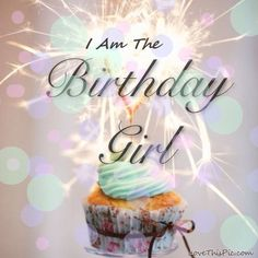 I Am The Birthday Girl