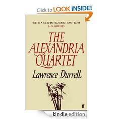 The Alexandria Quartet: Justine, Balthazar, Mountolive, Clea: Lawrence Durrell: Amazon.com: Books