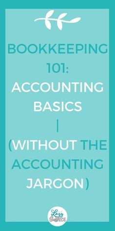 Bookkeeping Accounting Basics for Solopreneurs More With Money - Business Management - Ideas of Business Management - Bookkeeping Accounting Basics for Solopreneurs without the accounting jargon. Everything you need to know to understand your bookkeeping! Bookkeeping Software, Small Business Bookkeeping, Small Business Accounting, Business Tips, Business School, Business Education, Etsy Business, Online Bookkeeping, Small Business Software