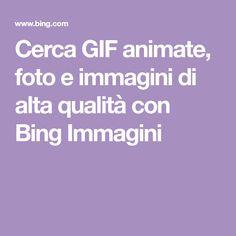 Cerca GIF animate, foto e immagini di alta qualità con Bing Immagini