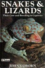Snakes and Lizards: Their Care and Breeding in Captivity John Coborn Tetra Press, 1ª edição, 1990