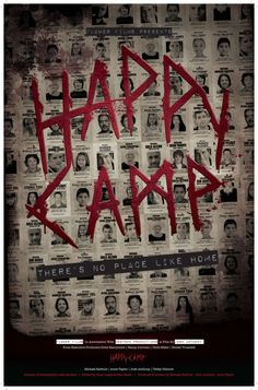 Happy Camp - 2014 Enter the vision for. Horror Type and Films Original is name Happy Camp. Halloween Movies, Scary Movies, Hd Movies, Movies To Watch, Movies Online, Movie Film, Newest Horror Movies, Horror Films, Flower Film