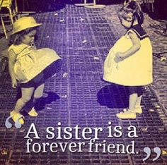 I didn't grow up with my sister but I still love her and I don't just consider her my only sister!!bacca Ashley and all my TRUE besties:)
