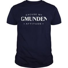 Excuse my Gmunden Attitude T-shirt Gmunden Tshirt,Gmunden Tshirts,Gmunden T Shirt,Gmunden Shirts,Excuse my Gmunden Attitude T-shirt, Gmunden Hoodie Vneck