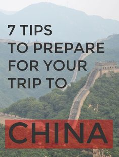 7 Useful Tips For Anyone Heading To China!