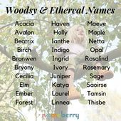 Woodsy and ethereal baby names Woodsy and ethereal baby names names girl elegant names girl pretty names girl vintage names biblical names hipster names rare names uncommon names unisex