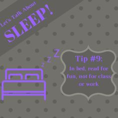 Read something you enjoy, such as fiction, adventure, poetry, or philosophy. Reading for class or work may increase stress before bed. #SleepWellSunday