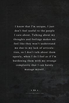 I'm an INFP, but I have felt this way, many times.