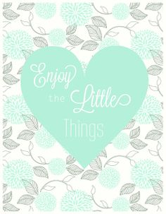Free Enjoy the Little Things Printable from  Wonder & Whimsy
