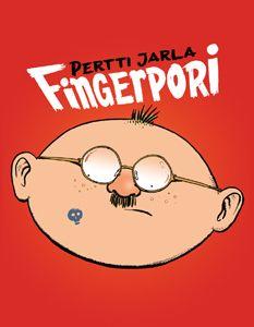 Fingerpori -albumeita (myös pikku fingerporit) Kaikki tätä ykköstä lukuunottamatta puuttuu