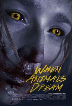 When Animals Dream (2014) Full Movie Poster