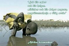 Nyugat-afrikai közmondás a közösség erejéről. A kép forrása: Új Kor Klub