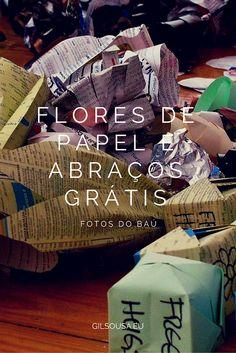 Flores de Papel e Abraços Grátis #FreeHugs #Lisboa #Couchsurfing #Portugal
