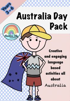 Included in the pack are a variety of language based lesson ideas. Use the activities together to create a series of sequenced lessons or individually to create tasks. Australia Day Pack  9 Language Activities for Years 3 - 6. Lessons cater for a range of learners in the classroom and no further teacher prep is required! ~ Rainbow Sky Creations ~