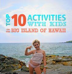 10 Activities To Do with Kids on the Big Island of Hawaii - Island Adventure Kids