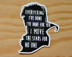 Labyrinth Sticker -- Labyrinth Decal -- David Bowie Sticker -- Jareth the Goblin King Sticker -- Labyrinth Jareth -- I move the Stars For David Bowie Labyrinth Quotes, Labyrinth 1986, Labyrinth Movie, Labrynth Tattoo, Sarah And Jareth, David Bowie Tattoo, King Tattoos, King Quotes, Frases