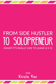 From Side Hustler To Solopreneur