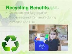 What Is Recycling - 7 Benefits of Recycling
