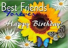 happy birthday wishes to my best friend Happy Birthday Girlfriend, Birthday Wishes For Myself, Birthday Wishes Quotes, Happy Birthday Wishes, Animated Birthday Greetings, Birthday Greetings For Facebook, E Birthday Cards Free, Happy Anniversary Cards, Cards For Friends