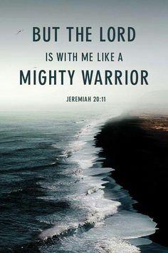 Mighty warrior | Jeremiah 20:11.