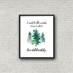 Free printable rustic wall decor from RV Inspiration - Nature Outdoors Thoreau quote Into The Woods Quotes, Watercolor Images, Remodeled Campers, Travel Themes, Rustic Wall Decor, The Perfect Touch, Outdoor Travel, Decoration, Free Printables