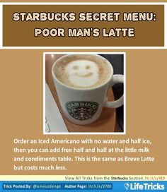 Starbucks Secret Menu: Poor Man's Latte