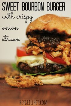 Sweet Bourbon Burger with Crispy Onion Straws