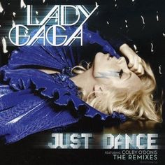 Lady Gaga - Just Dance (X4) [Cd] Remix