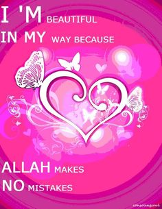 Allah makes no mistakes