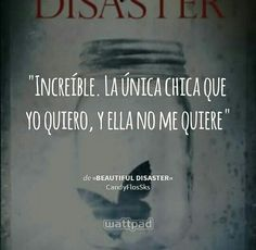 Wattpad, Beautiful Series, Beautiful Disaster, Movie Quotes, Books, Movies, Libros, Film Quotes, Films